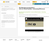 DLC Blended Learning Math 5 - Unit 2.6: Whole Numbers - Estimating Differences