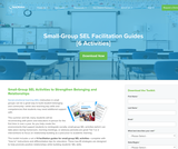 Small-Group SEL Facilitation Guides - 6 activity guides