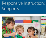 Responsive Instruction Modules: Classroom Level Supports: Planning for Student Diversity