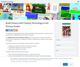 Build Literacy with Creative Technology in the Primary Grades
