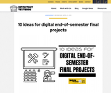 10 ideas for digital end-of-semester final projects