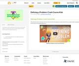 Defining a Problem: Crash Course Kids