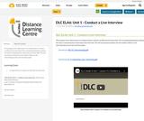 DLC ELA6: Unit 1 - Conduct a Live Interview