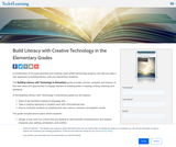 Build Literacy with Creative Technology in the Elementary Grades