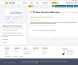 21 CC Super Science Fun Workshop