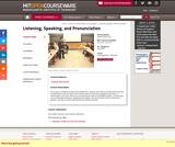 Listening, Speaking, and Pronunciation