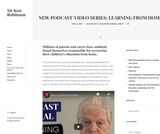 Sir Ken Robinson - NEW Podcast/Video Series: Learning from Home
