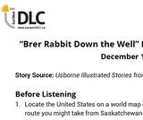 """Brer Rabbit Down the Well"" Read Aloud: Listening Guide"