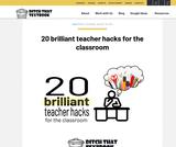 20 brilliant teacher hacks for the classroom