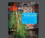 Residential Schools & Reconciliation - Teacher Resource Guide - Grade 5