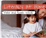 Literacy at Home Make and Break Words