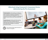 Effectively Using CommonLit's Assessment Series: Administering the Pre-Assessment
