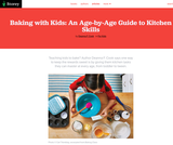Baking with Kids: An Age-by-Age Guide to Kitchen Skills