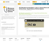 DLC Blended Learning Math 9 - Unit 1.1: Square Roots and Surface Areas - Square Roots of Perfect Squares