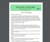 Exit/Entry/Tweet Slips