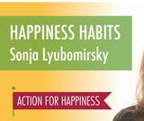Happiness Habits with Sonja Lyubomirsky