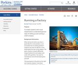 Running a Factory