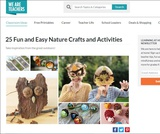 25 Fun and Easy Nature Crafts and Activities!