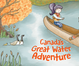 Water Adventure of Canada: An Interactive Story Map