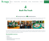 Bash the Trash -The Re-Trade Project