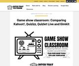 Game show classroom: Comparing Kahoot!, Quizizz, Quizlet Live and Gimkit
