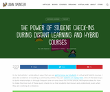The Power of Student Check-Ins During Distant Learning and Hybrid Courses (and in person!)